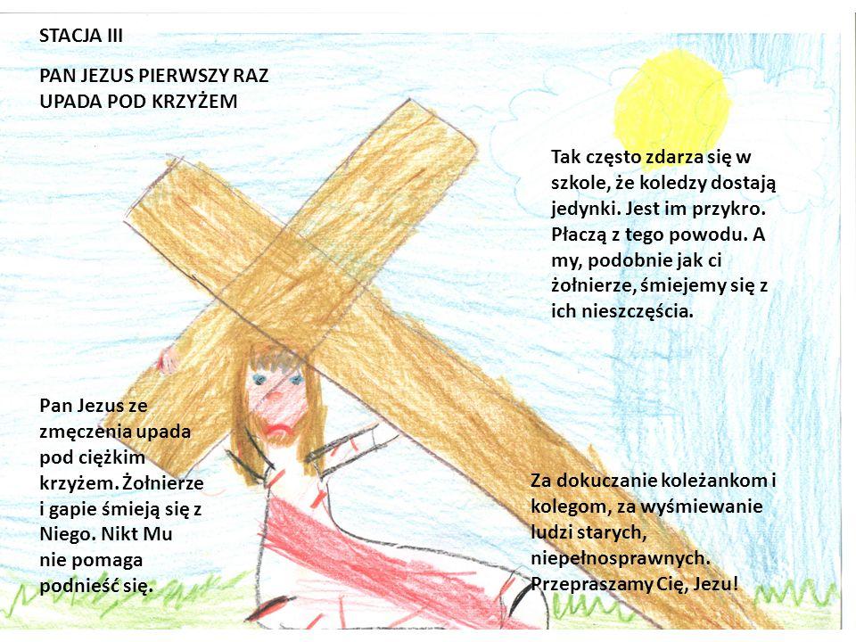 STACJA III PAN JEZUS PIERWSZY RAZ UPADA POD KRZYŻEM.