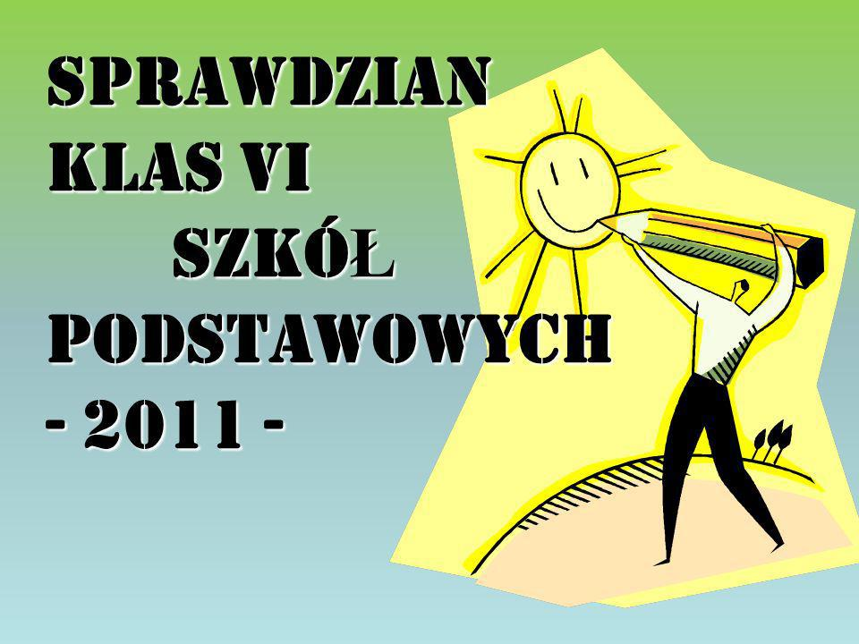 SPRAWDZIAN klas VI SzkóŁ Podstawowych - 2011 -