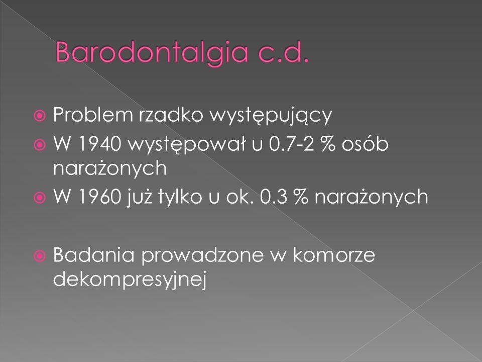 Barodontalgia c.d. Problem rzadko występujący