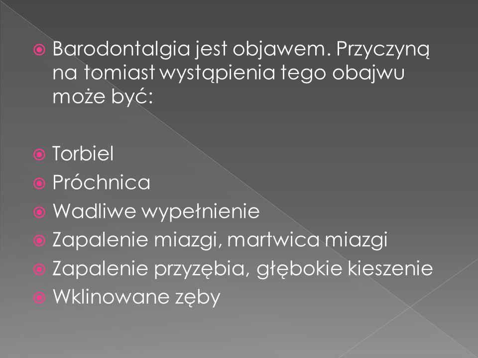 Barodontalgia jest objawem