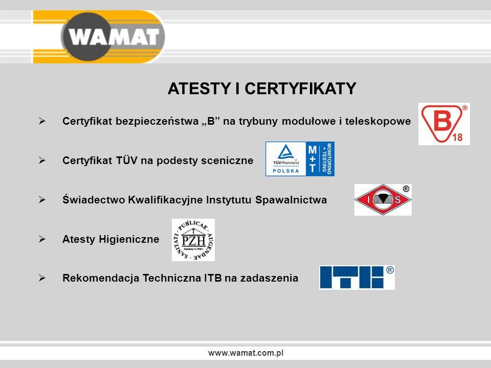 """ATESTY I CERTYFIKATY Certyfikat bezpieczeństwa """"B na trybuny modułowe i teleskopowe. Certyfikat TÜV na podesty sceniczne."""