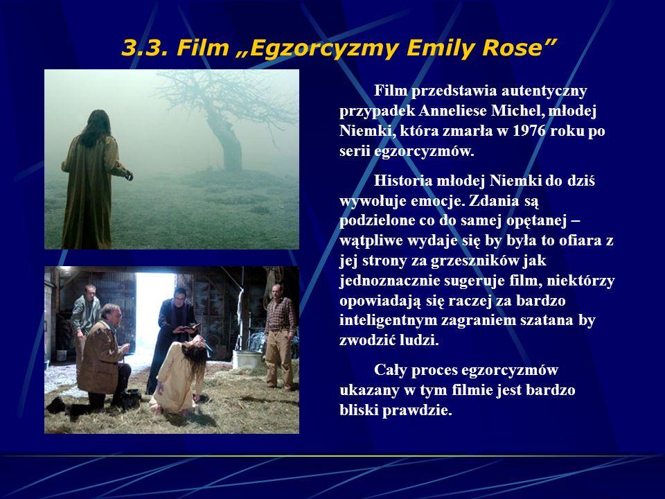 """3.3. Film """"Egzorcyzmy Emily Rose"""