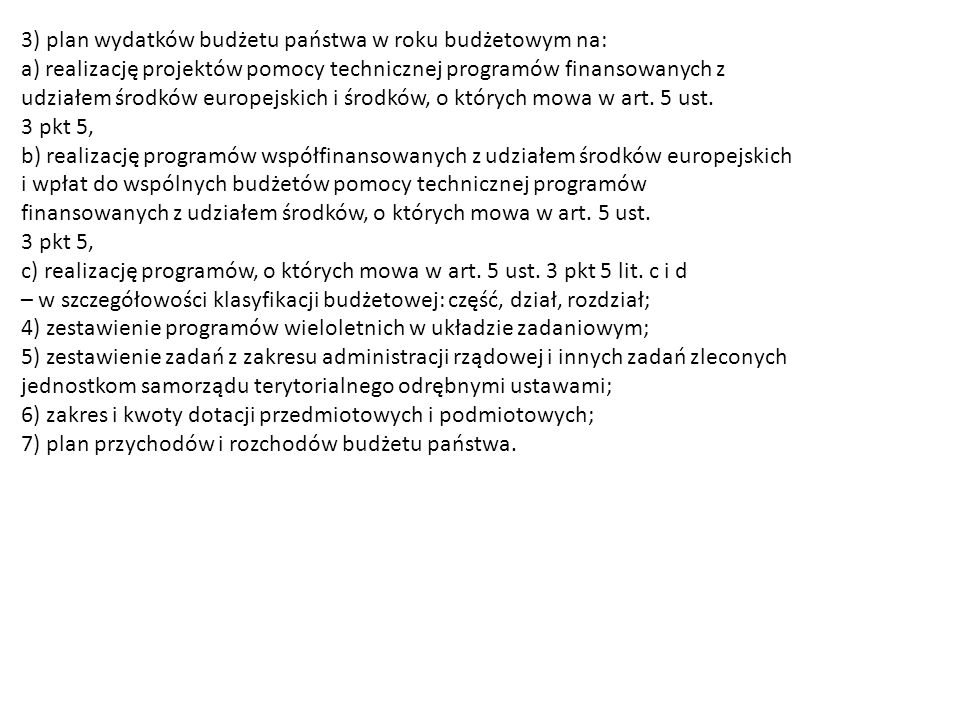3) plan wydatków budżetu państwa w roku budżetowym na: