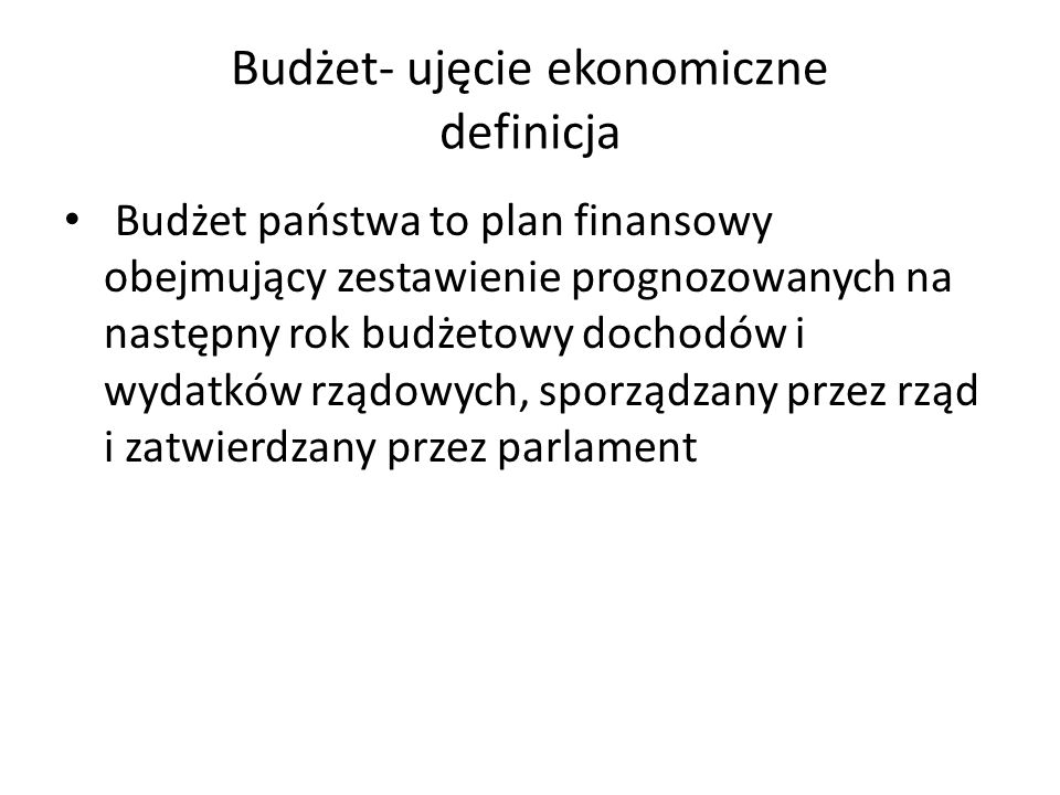 Budżet- ujęcie ekonomiczne definicja