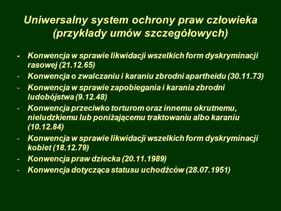 Uniwersalny system ochrony praw człowieka (przykłady umów szczegółowych)