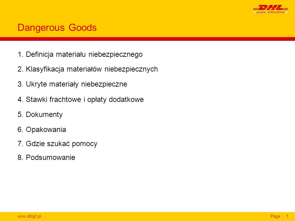 Dangerous Goods 1. Definicja materiału niebezpiecznego