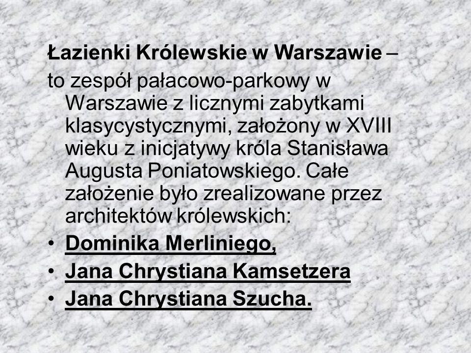 Łazienki Królewskie w Warszawie –