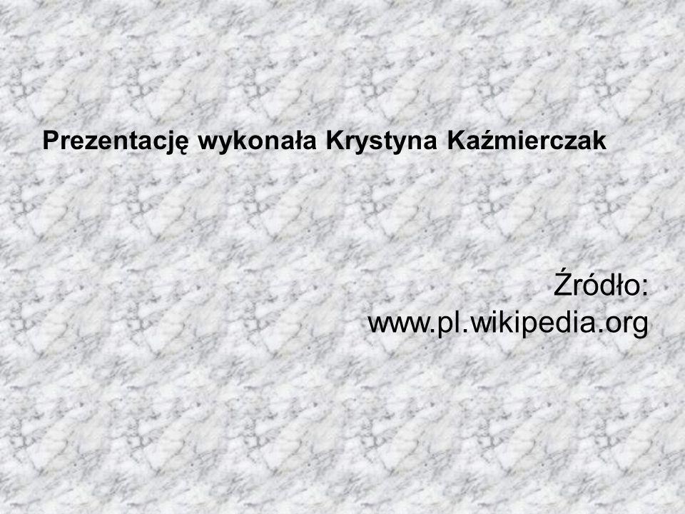 Źródło: www.pl.wikipedia.org