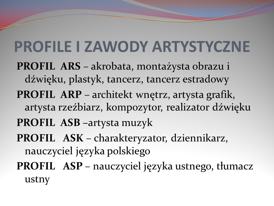 PROFILE I ZAWODY ARTYSTYCZNE