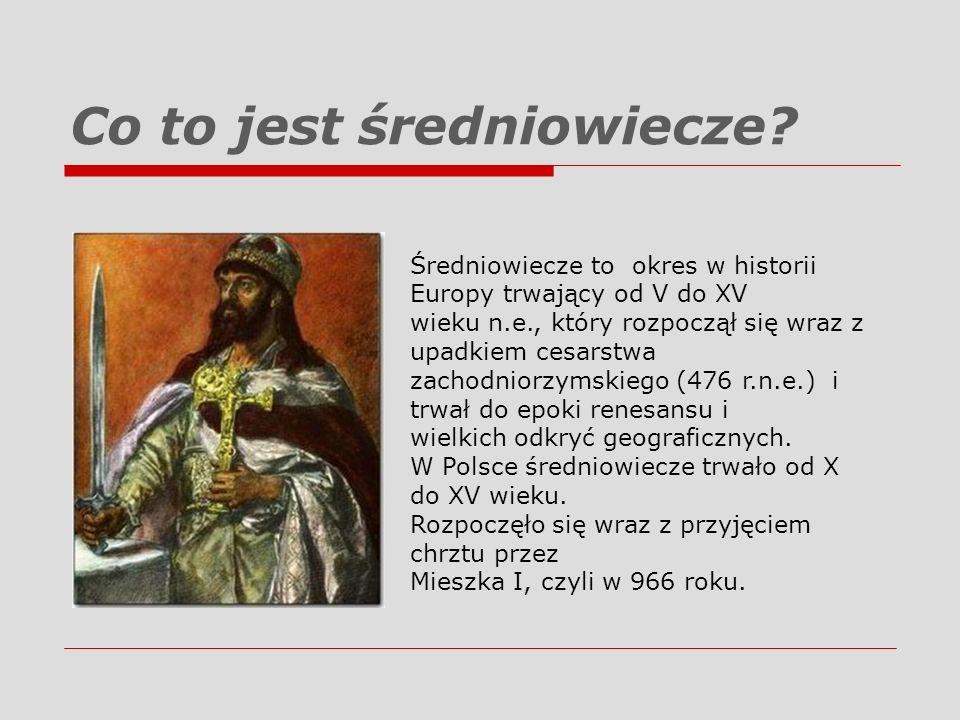 Co to jest średniowiecze