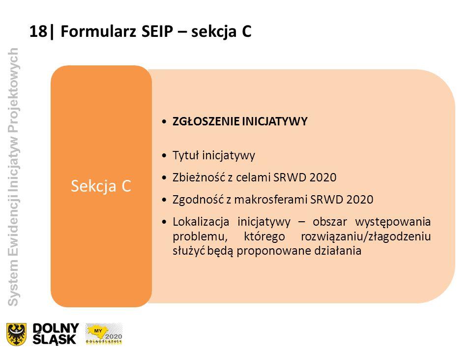 18| Formularz SEIP – sekcja C Sekcja C