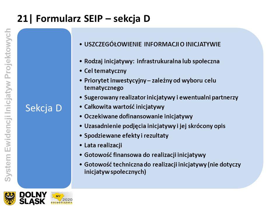 21| Formularz SEIP – sekcja D Sekcja D