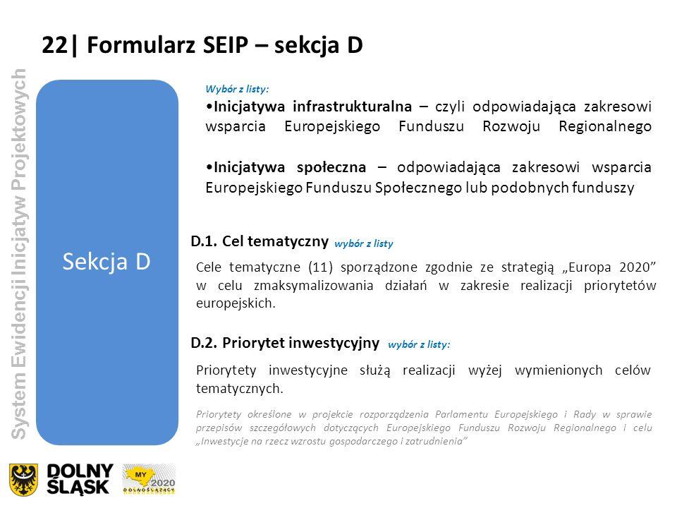 22| Formularz SEIP – sekcja D Sekcja D