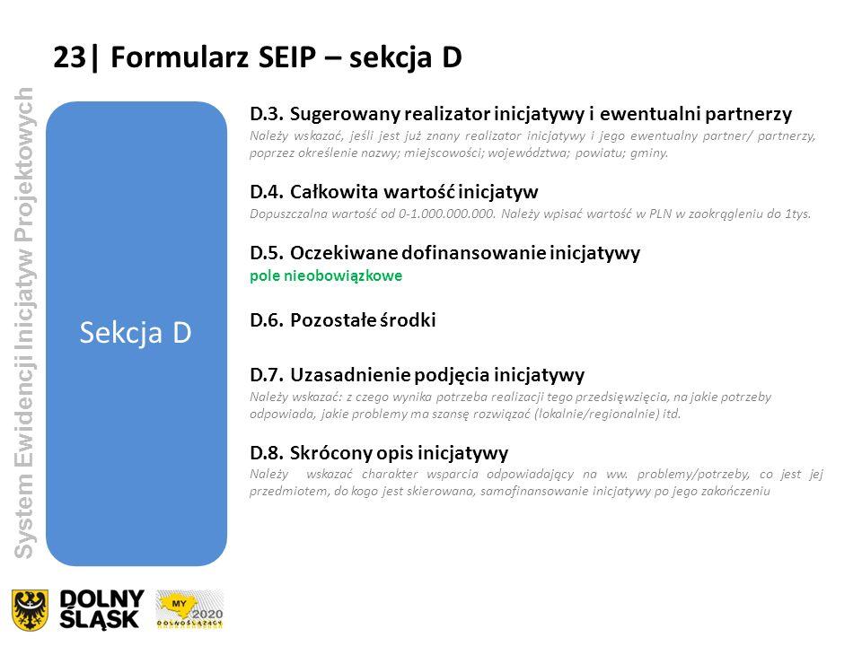 23| Formularz SEIP – sekcja D Sekcja D