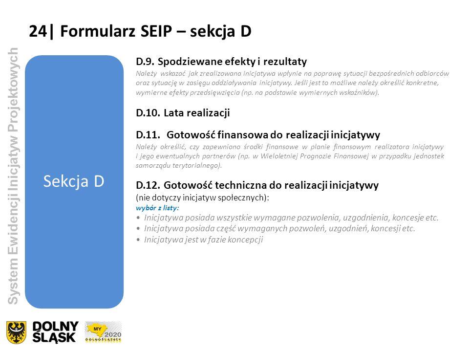 24| Formularz SEIP – sekcja D Sekcja D