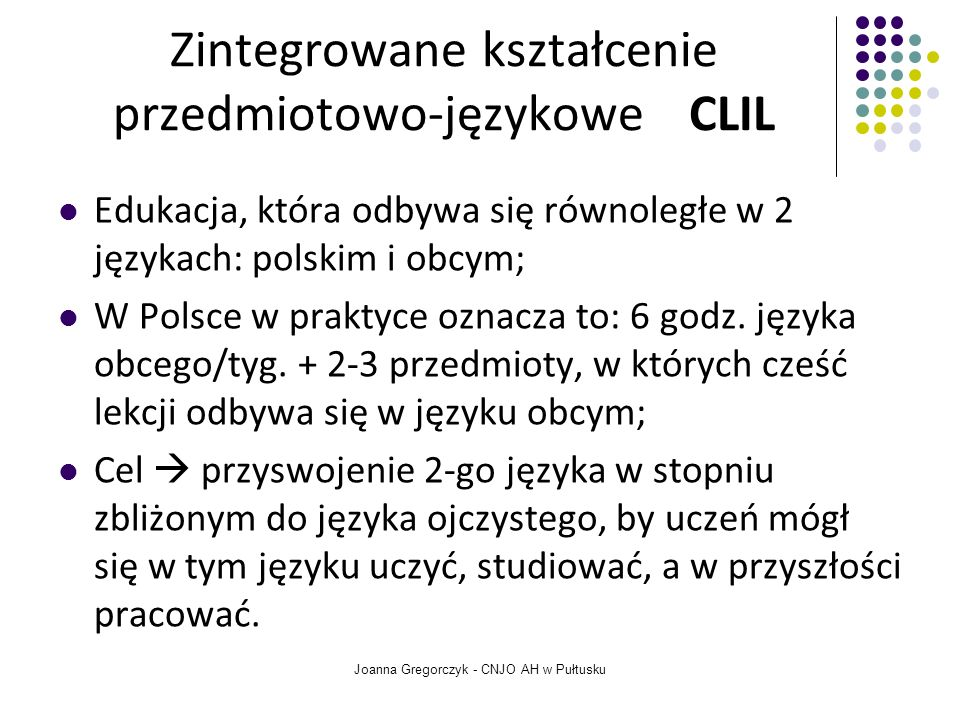 Zintegrowane kształcenie przedmiotowo-językowe CLIL