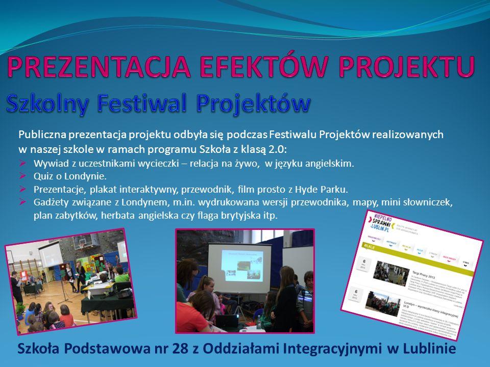 PREZENTACJA EFEKTÓW PROJEKTU Szkolny Festiwal Projektów