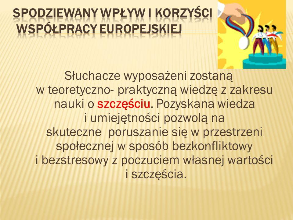Spodziewany wpływ i korzyści współpracy europejskiej