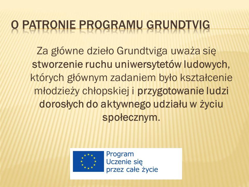 O Patronie Programu Grundtvig