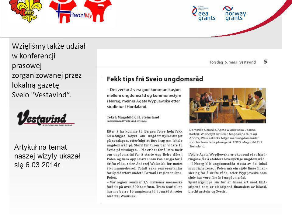 Wzięliśmy także udział w konferencji prasowej zorganizowanej przez lokalną gazetę Sveio Vestavind .