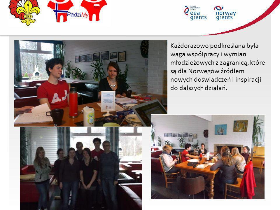 Każdorazowo podkreślana była waga współpracy i wymian młodzieżowych z zagranicą, które są dla Norwegów źródłem nowych doświadczeń i inspiracji do dalszych działań.