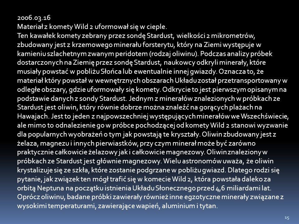 2006.03.16 Materiał z komety Wild 2 uformował się w cieple.