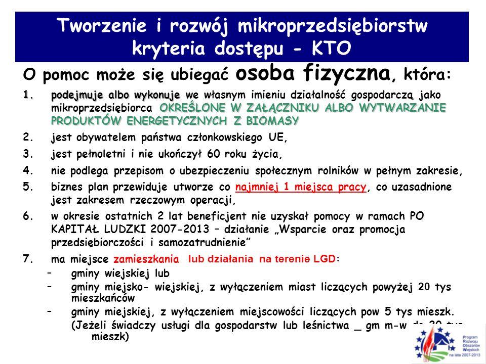 Tworzenie i rozwój mikroprzedsiębiorstw kryteria dostępu - KTO