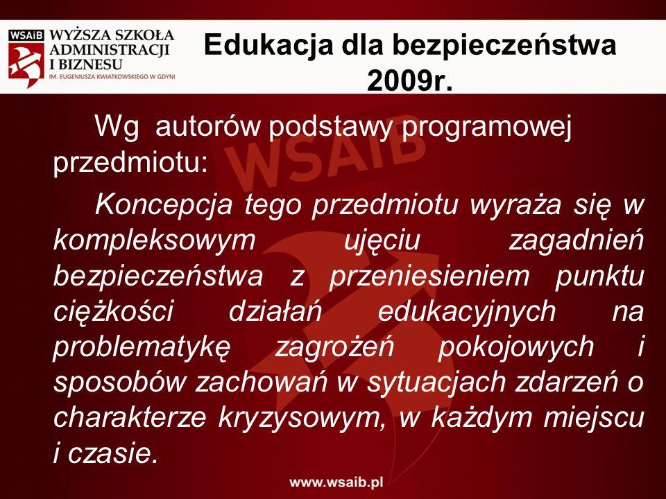 Edukacja dla bezpieczeństwa 2009r.