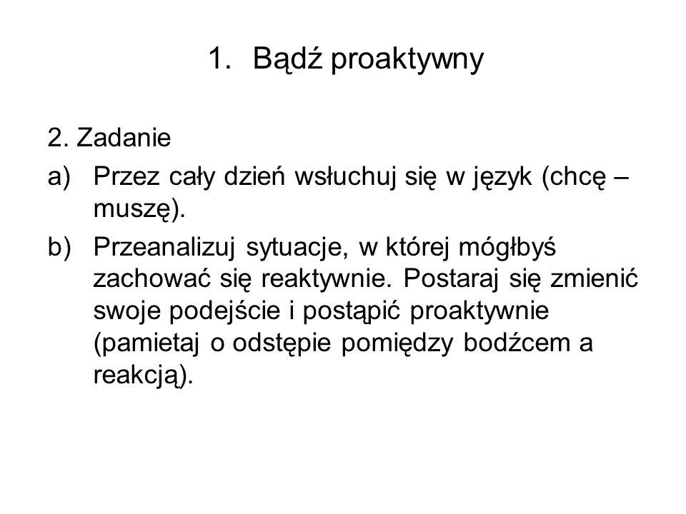 Bądź proaktywny 2. Zadanie