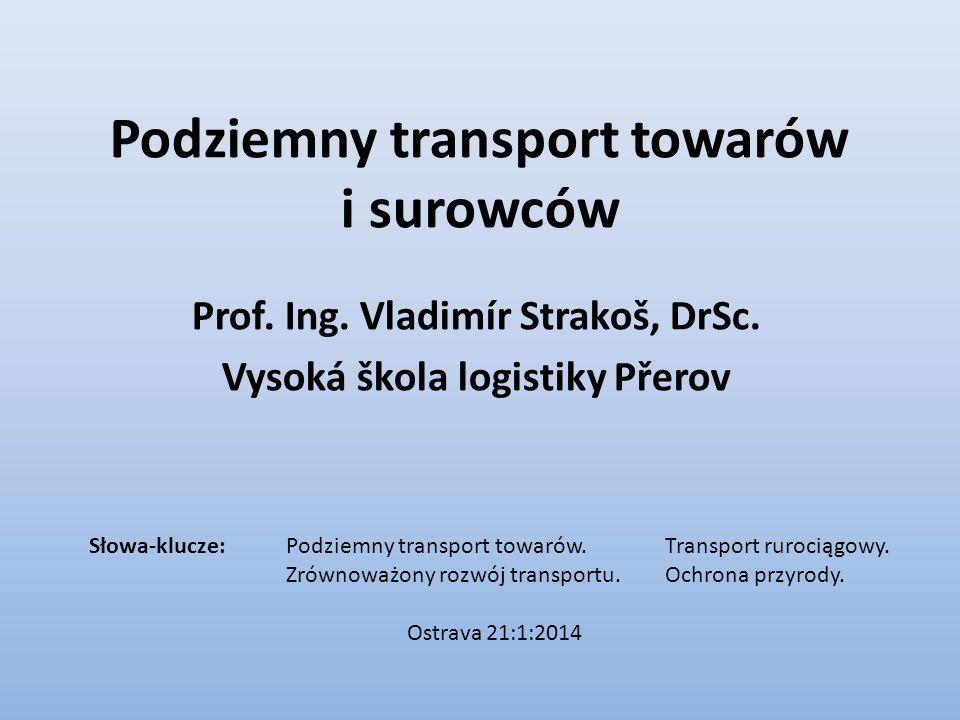 Podziemny transport towarów i surowców