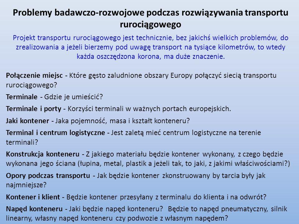Problemy badawczo-rozwojowe podczas rozwiązywania transportu rurociągowego