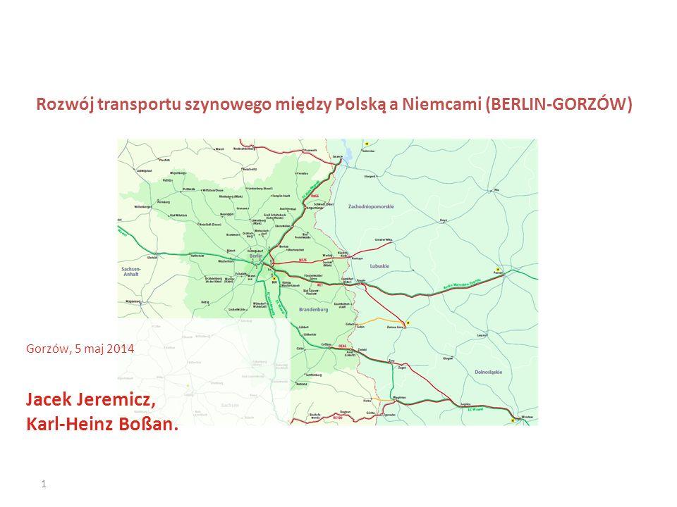 Rozwój transportu szynowego między Polską a Niemcami (BERLIN-GORZÓW)