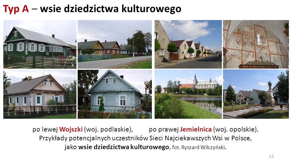 Typ A – wsie dziedzictwa kulturowego