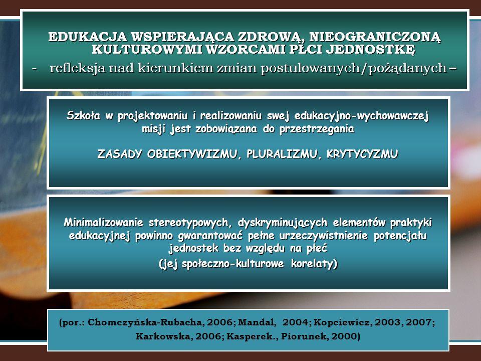 Karkowska, 2006; Kasperek., Piorunek, 2000)