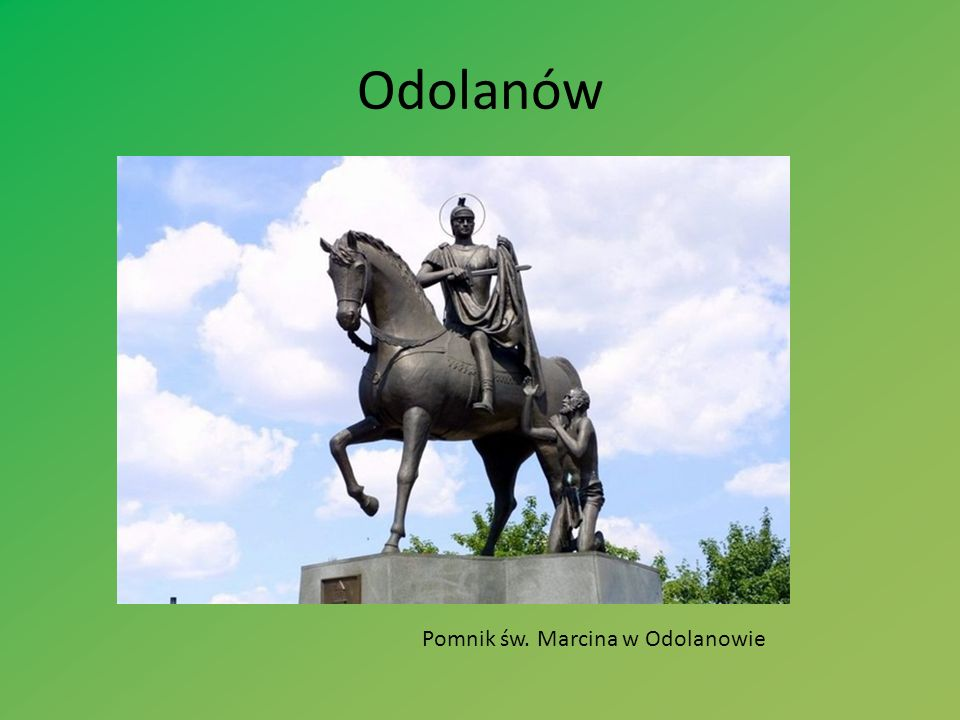 Odolanów Pomnik św. Marcina w Odolanowie