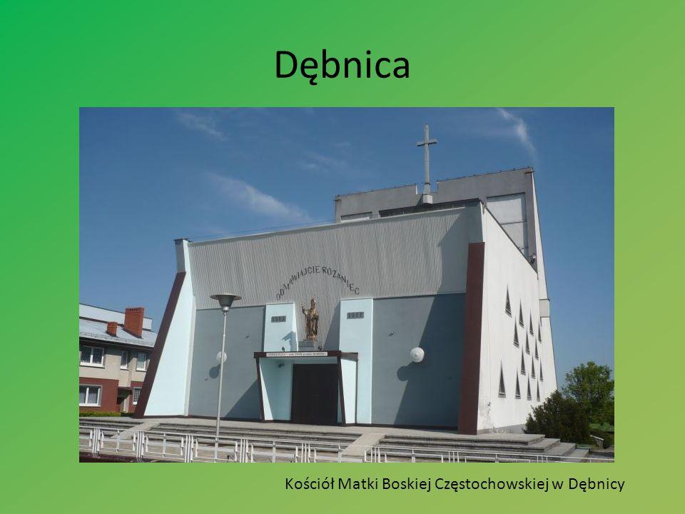 Dębnica Kościół Matki Boskiej Częstochowskiej w Dębnicy