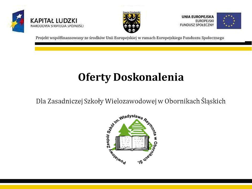 Dla Zasadniczej Szkoły Wielozawodowej w Obornikach Śląskich