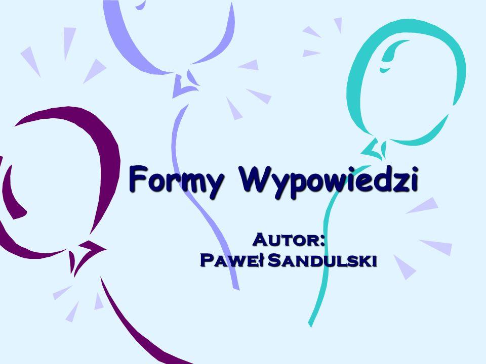 Autor: Paweł Sandulski