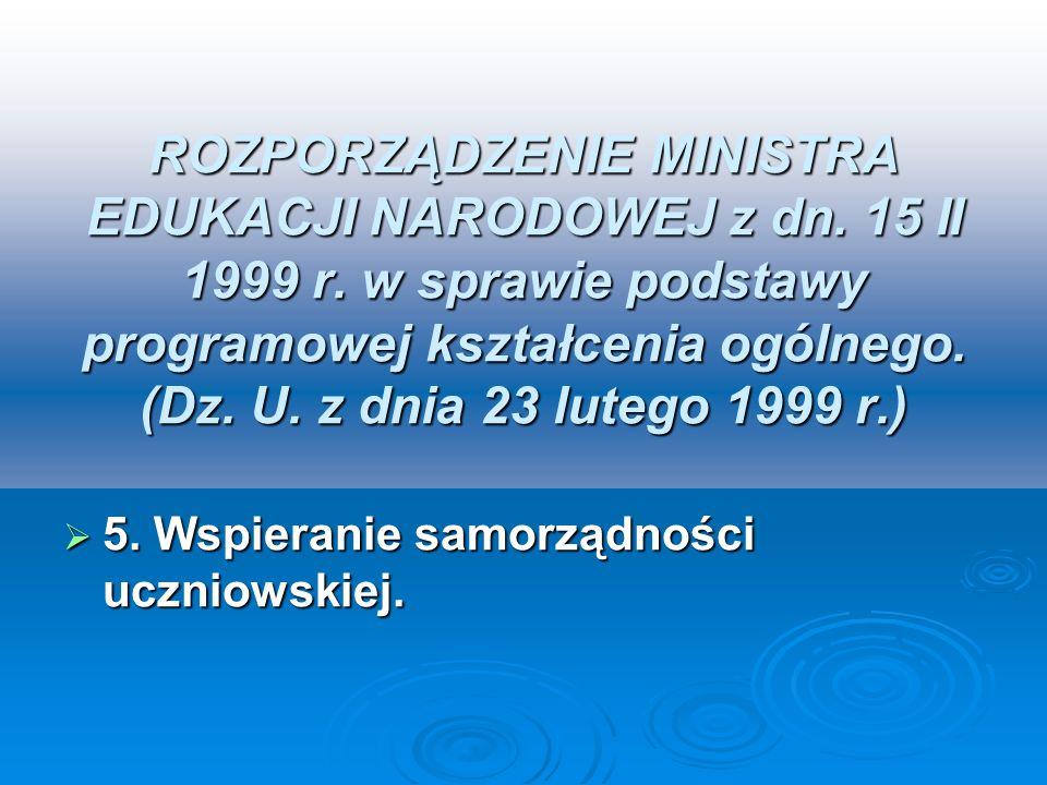 ROZPORZĄDZENIE MINISTRA EDUKACJI NARODOWEJ z dn. 15 II 1999 r