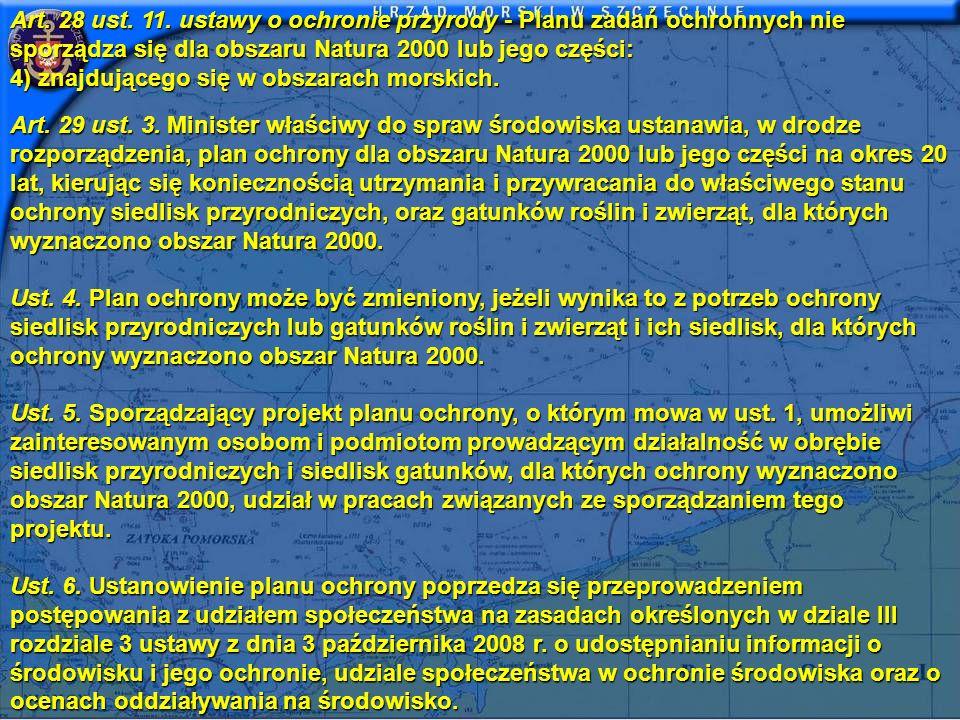 Art. 28 ust. 11. ustawy o ochronie przyrody - Planu zadań ochronnych nie sporządza się dla obszaru Natura 2000 lub jego części: