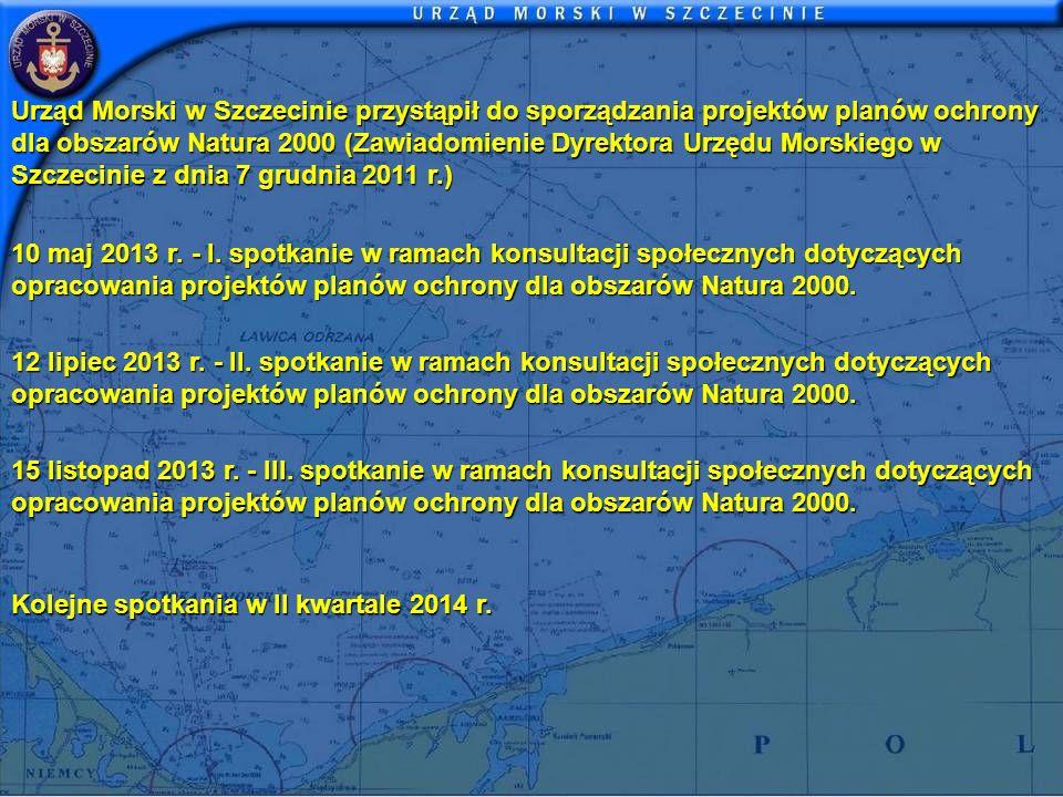 Urząd Morski w Szczecinie przystąpił do sporządzania projektów planów ochrony dla obszarów Natura 2000 (Zawiadomienie Dyrektora Urzędu Morskiego w Szczecinie z dnia 7 grudnia 2011 r.)