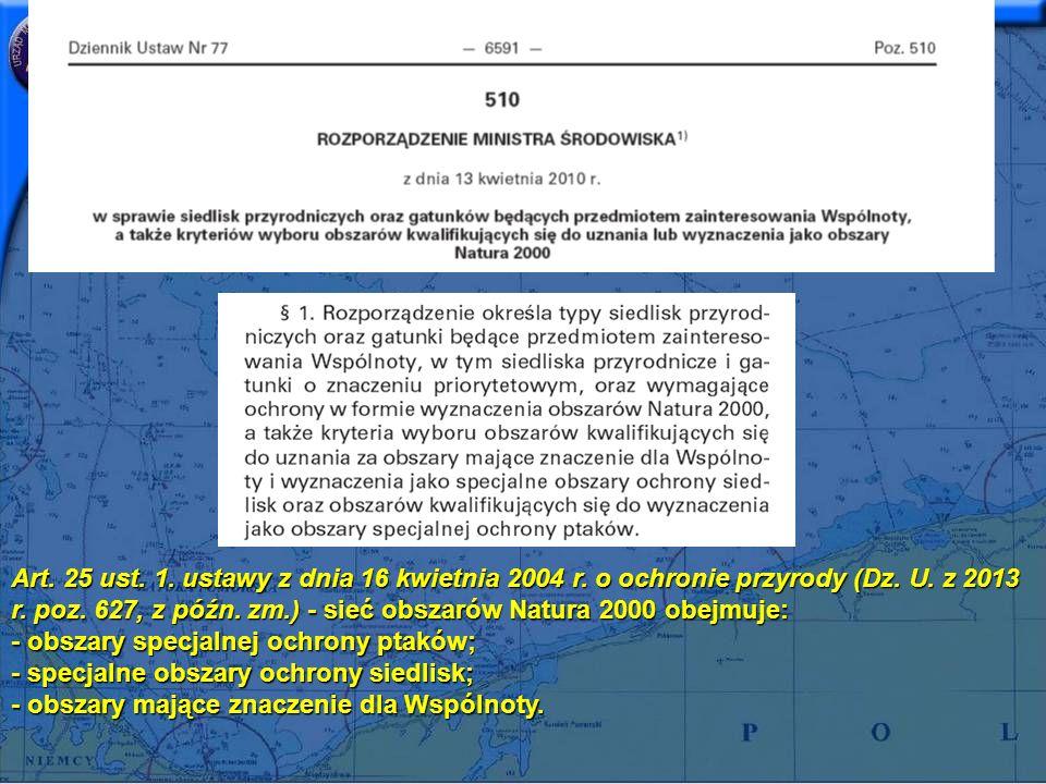 Art. 25 ust. 1. ustawy z dnia 16 kwietnia 2004 r