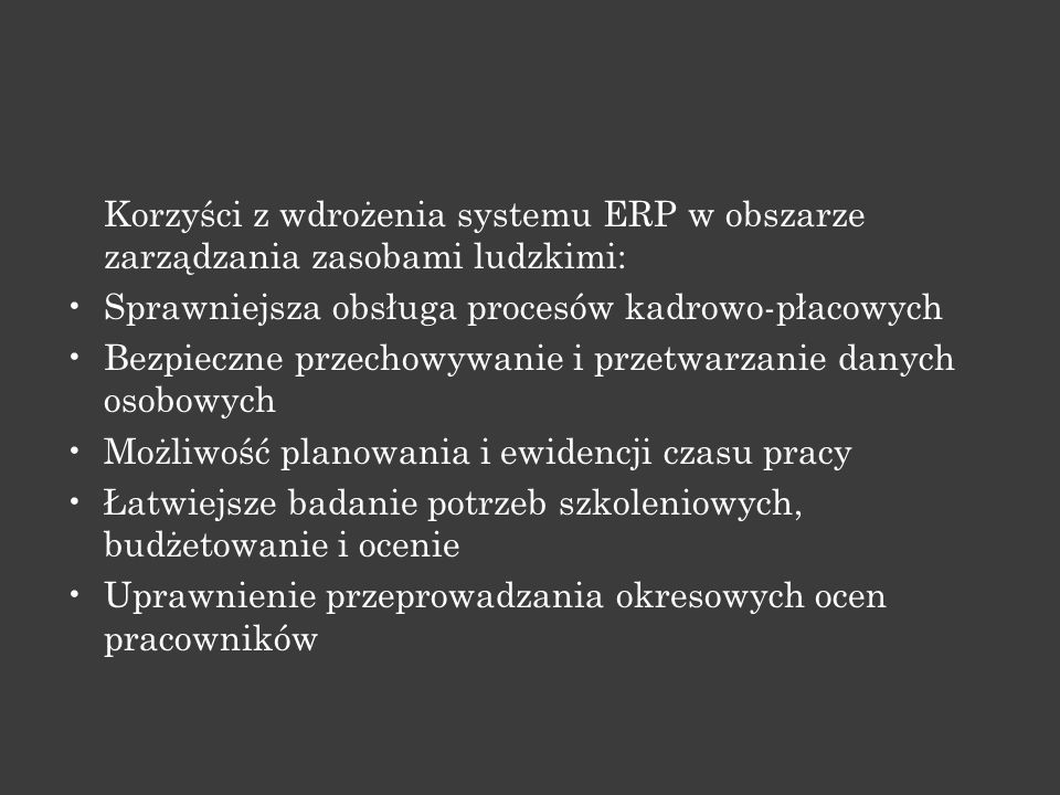 Korzyści z wdrożenia systemu ERP w obszarze zarządzania zasobami ludzkimi: