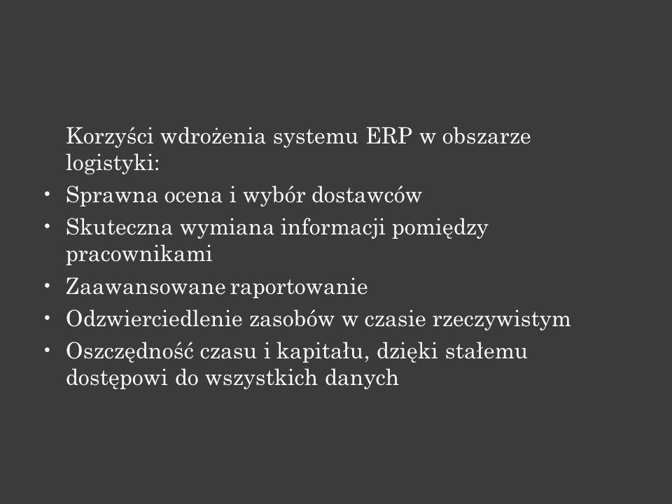 Korzyści wdrożenia systemu ERP w obszarze logistyki: