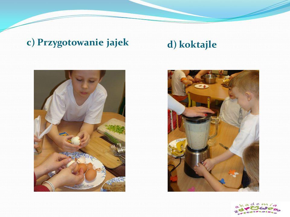 c) Przygotowanie jajek