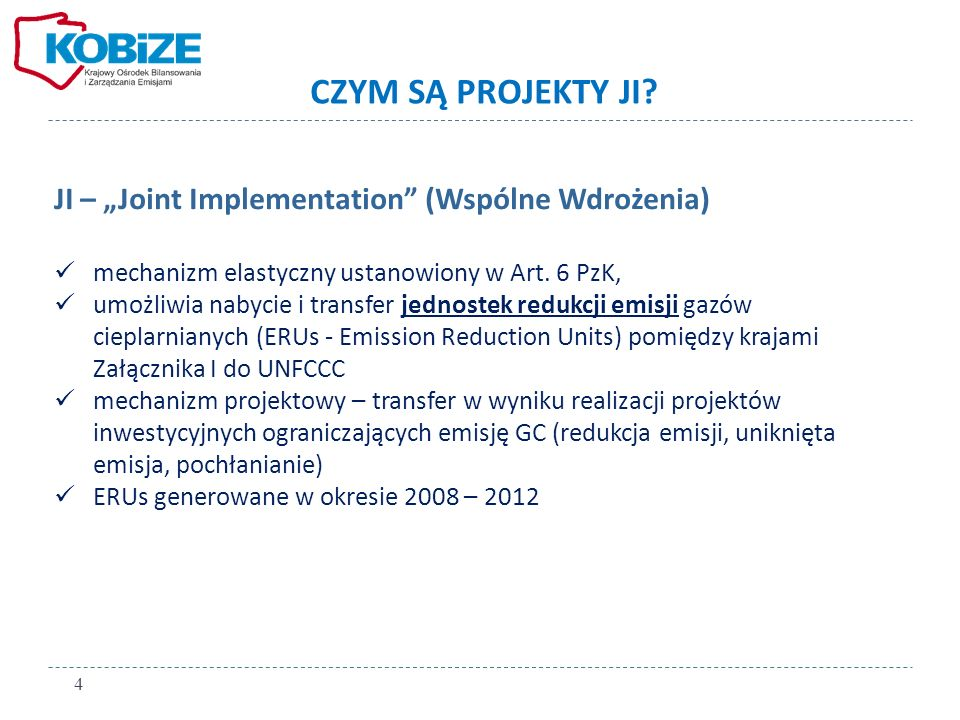 """CZYM SĄ PROJEKTY JI JI – """"Joint Implementation (Wspólne Wdrożenia)"""
