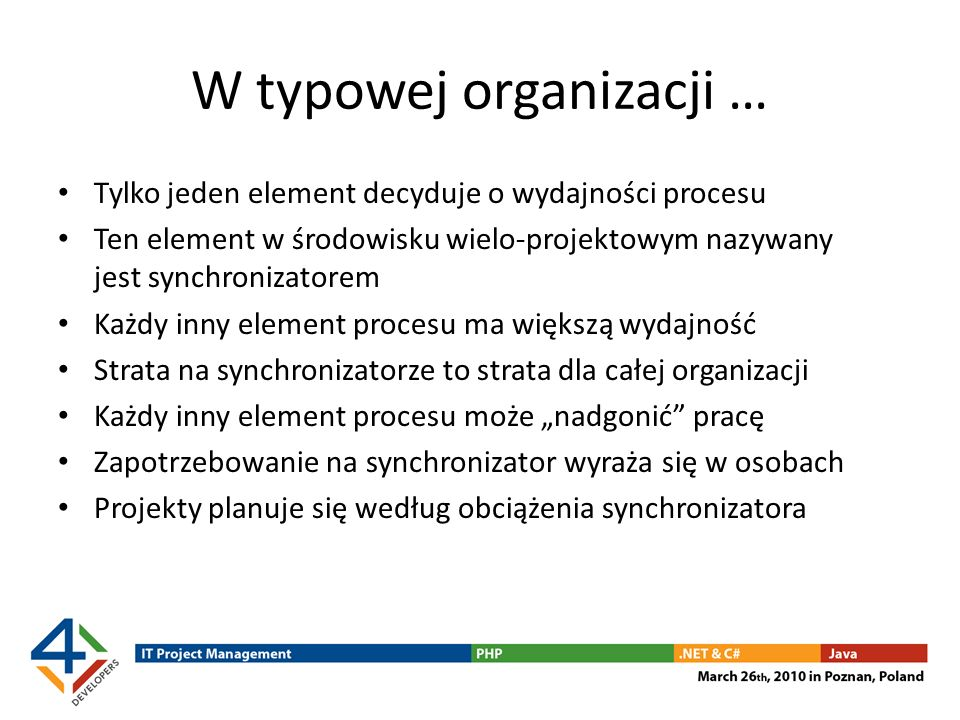 W typowej organizacji …
