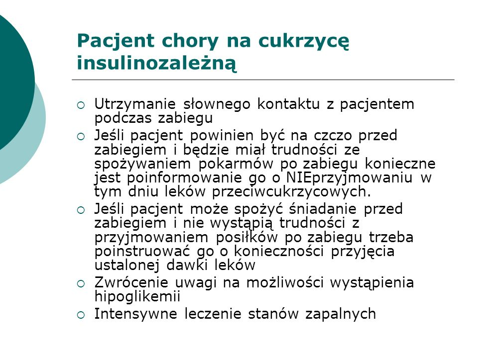 Pacjent chory na cukrzycę insulinozależną