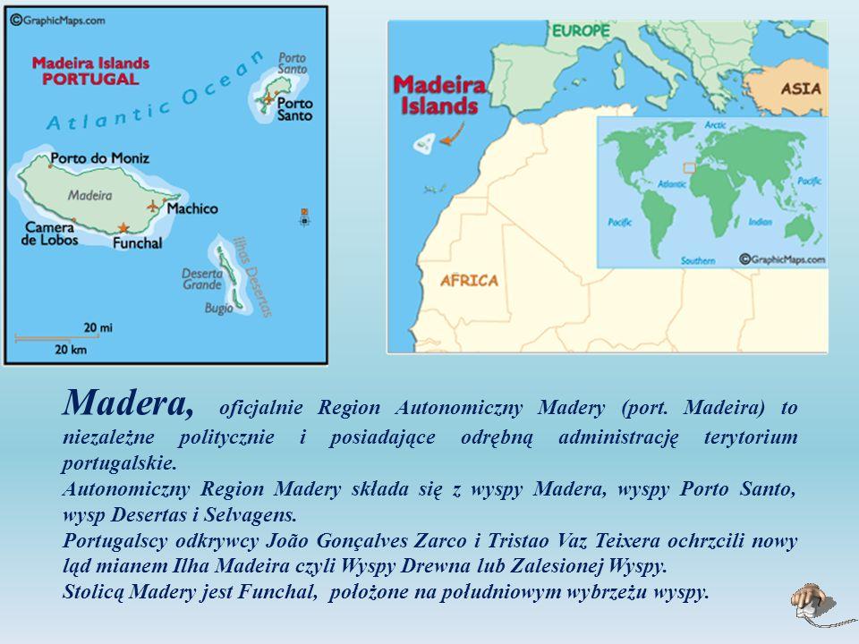 Madera, oficjalnie Region Autonomiczny Madery (port