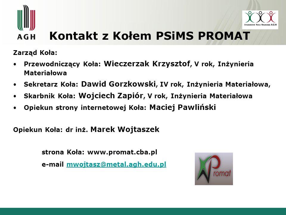 Kontakt z Kołem PSiMS PROMAT